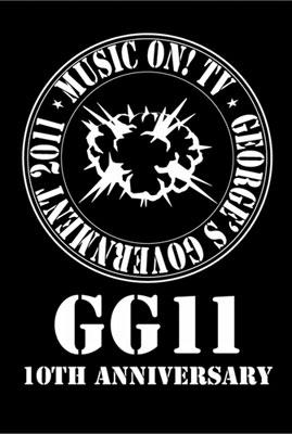 「MUSIC ON! TV presents GG11 -10th Anniversary-」第2弾出演アーティスト、各アーティストの出演日発表_e0197970_13173087.jpg