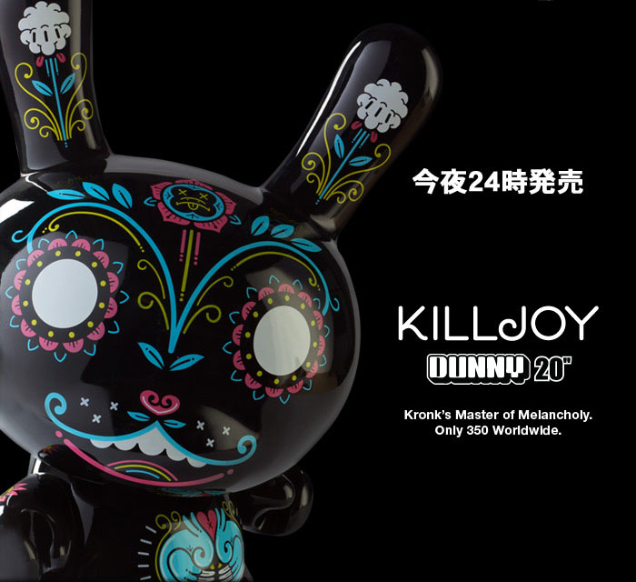 Killjoy Dunny、今夜24時発売。_a0077842_0473198.jpg