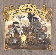 Gris Grimly\'s Wicked Nursery Rhymes_c0155077_743340.jpg