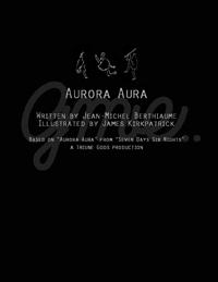 """TriuneGods コミック Issue #001\""""Aurora Aura\"""" 公開!_d0158942_4321750.jpg"""