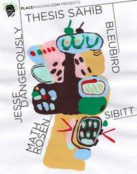 7/23  BLEUBIRD w/ Thesis Sahib, Jesse Dangerously, Sibitt + Math Rosen!_d0158942_037544.jpg