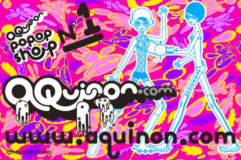 『AQUINON POPOP SHOP N ° 1 』個展やってます_f0196753_1345857.jpg