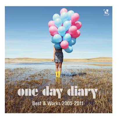 One Day Diary 『Best&Works 2005-2011』_f0125739_8474961.jpg