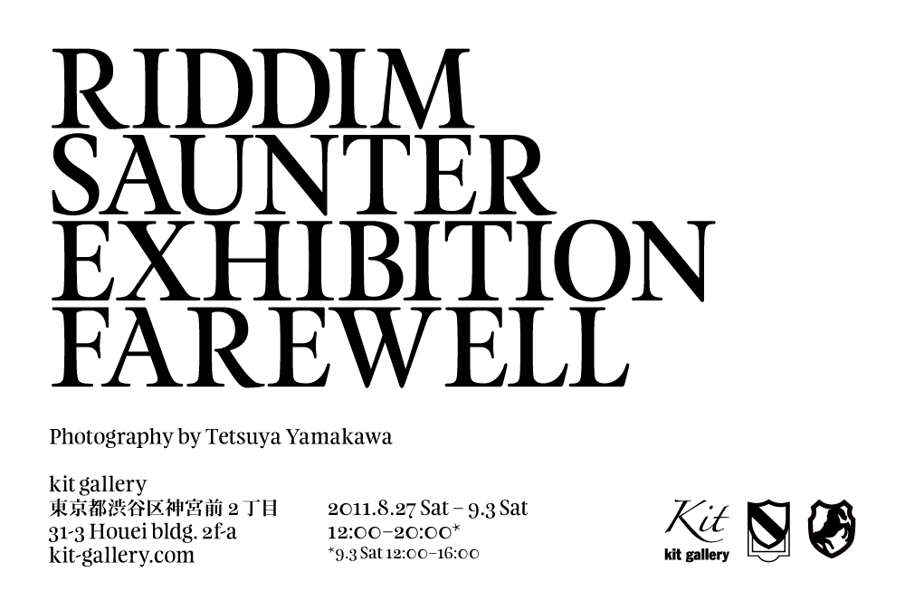 RIDDIM SAUNTER EXHIBITION FAREWELL_f0115412_1794024.jpg