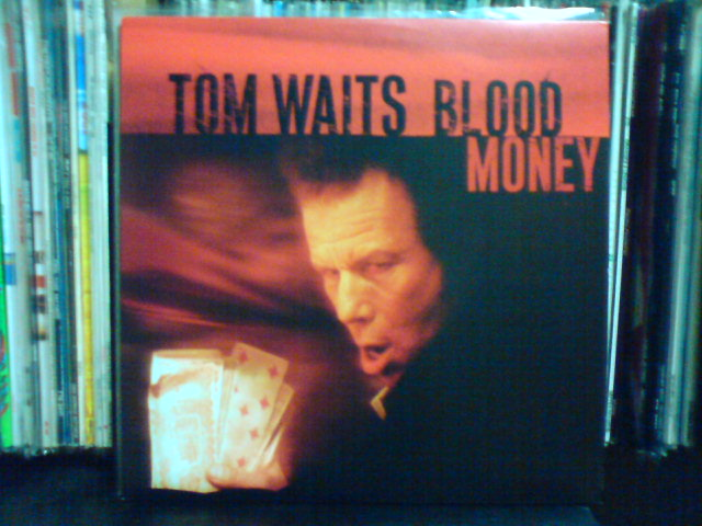Blood Money / Tom Waits_c0104445_22271737.jpg