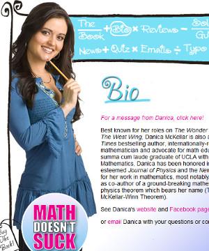 子役から女優、兼、米国No1の売れっ子数学書作家へ Danica McKellarさん_b0007805_0581356.jpg