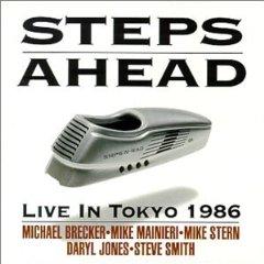 Steps Ahead 「Live in Tokyo 1986」 (1986)_c0048418_2158283.jpg
