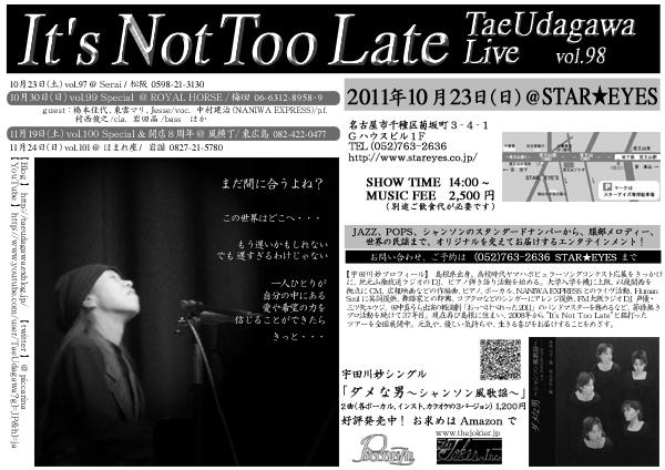 2011年10月23日(日)【It\'s Not Too Late vol.XCVIII】@ Star★Eyes/ 名古屋_b0175760_1515841.jpg