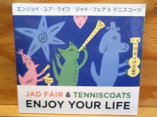 ジャド・フェア&テニスコーツ / エンジョイ・ユア・ライフ        [ NEW CD]_b0125413_15173655.jpg