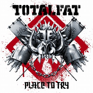TOTALFAT New Single「Place to Try」_e0025035_1285422.jpg