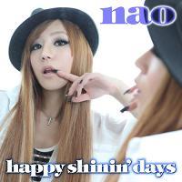 nao待望の新曲「happy shinin\'days」配信限定リリース決定_e0025035_12132.jpg
