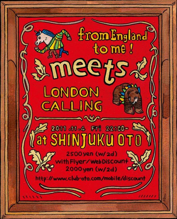 "11/04(FRI) \""from England to me!\"" @新宿 OTO_e0153779_12143075.jpg"
