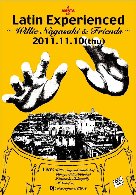 11/10(木)Latin Experienced  at 西麻布アムリタ 'Willie Nagasaki & Friends'_a0103940_18181459.jpg