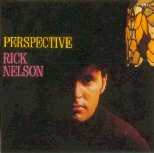 The Best of Jim Gordon 補足2 リッキー・ネルソンのサイケデリック・エラ・アルバム、Perspective_f0147840_0161643.jpg