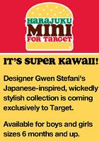 米国大手小売店ターゲットで日本文化の影響を受けたファッションブランド(Harajuku Mini )発売へ_b0007805_7345836.jpg