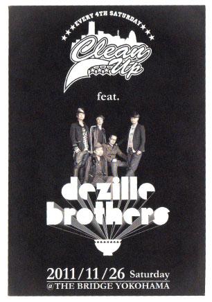 今宵CLEAN UP、ゲストはDezzille Brothers!!!_d0107546_0243819.jpg