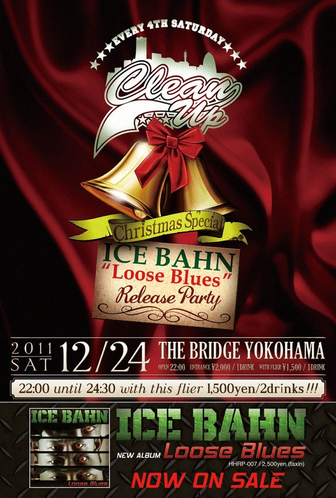 "「CLEAN UP -ICE BAHN ""Loose Blues\"" Release Party-」_d0107546_3345188.jpg"