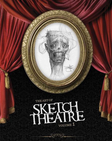 The Art of Sketch Theatre Volume 1、予約受付開始。_a0077842_2018732.jpg