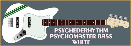 2月上旬に「WhiteのPsychomaster Bass × 2本」を発売。_e0053731_1840232.jpg
