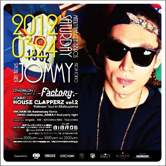 "-FACTORY. - JOMMY ""HOUSE CLAPPERZ vol.2 \"" Release Tour 