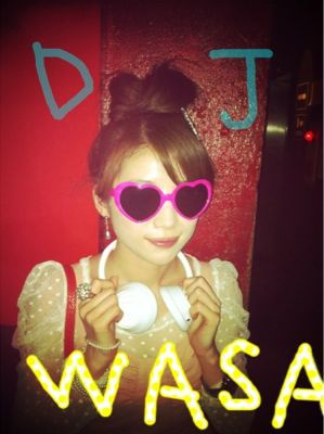 DJ WASAです!_a0209330_1120736.jpg