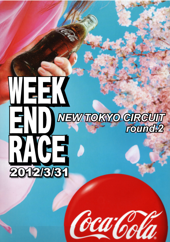 WEEK END RACE 第2戦エントリー発表【2012】_c0224820_11131158.jpg