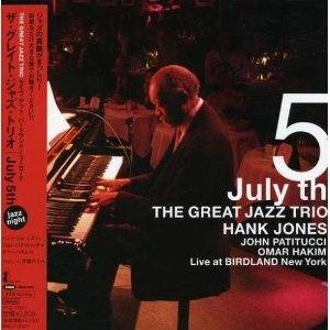 July 5th ~The Great Jazz Trio, Hank Jones~_a0203615_17522065.jpg