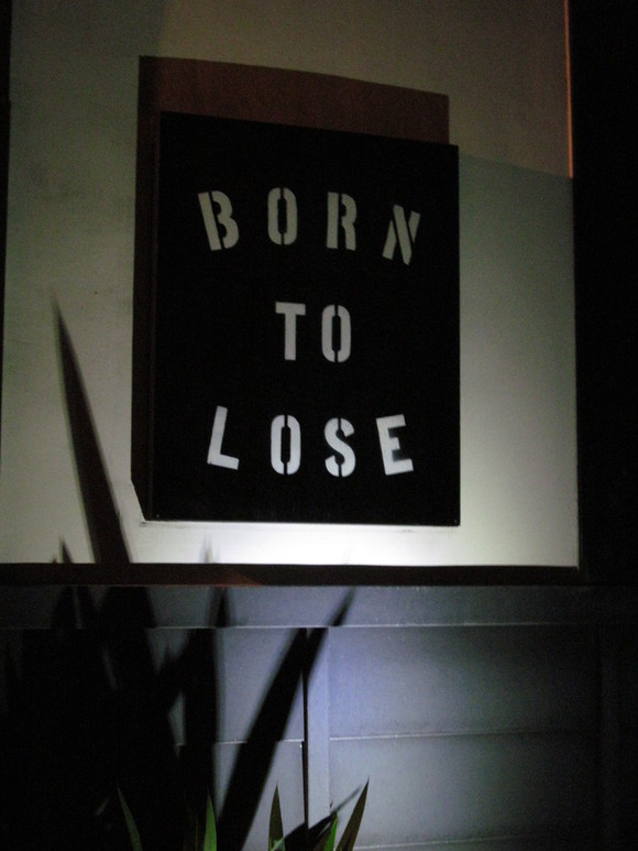 Born to Lose_d0100143_1114383.jpg