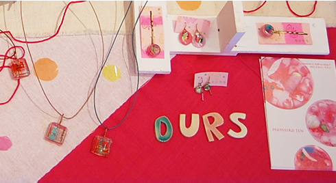 OURS個展「MOMOIRO TEN」終了致しました_a0043747_1612854.jpg