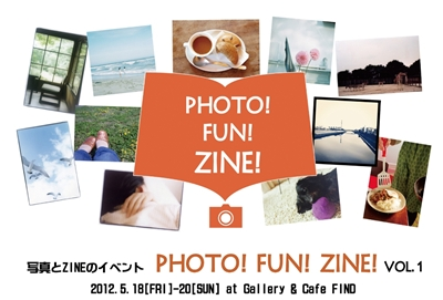 PHOTO! FUN! ZINE! VOL.1 に参加します!_b0189039_200917.jpg
