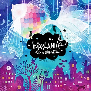 志方あきこのコンセプト・アルバム「ライラニア」、2012年6月27日発売!_e0025035_1154344.jpg