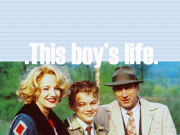 Robert DeNiro as Dwight on the movie This Boy\'s Life  _c0187684_1453910.png