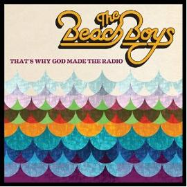 Beach Boys 「That\'s Why God Made the Radio」 (2012)_c0048418_18143010.jpg