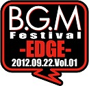 B.G.M Festival Vol.01 INFORMATION_e0025035_131239.jpg