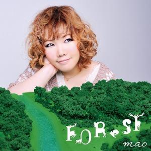 多数のアニメ・ゲームタイアップ曲を収録した、mao待望の2ndアルバム「FOReST」!_e0025035_13252024.jpg