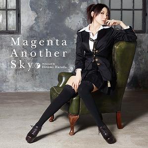 原田ひとみ4thシングル「Magenta Another Sky」8月8日発売!_e0025035_13534852.jpg