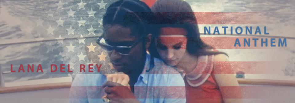 """和訳 Lana Del Rey """"National Anthem""""_f0134963_8203485.jpg"""