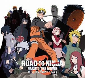 劇場版ナルト第9弾「ROAD TO NINJA」オリジナルサウンドトラック!情報_e0025035_11684.jpg