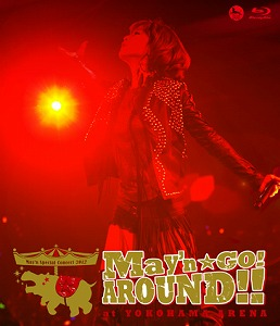 「May\'n☆GO!AROUND!!」at 横浜アリーナ、8.8 in stores_e0025035_15505264.jpg