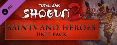Total War: Shogun 2-Saints and Heroes pack_e0040579_027544.jpg