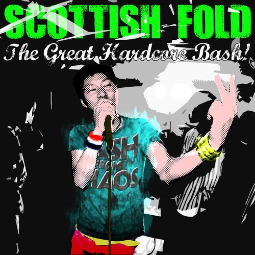 SCOTTISH FOLD / The Great Hardcore Bash! (cd) Cock suck 入荷予定!!!_d0246877_22525813.jpg