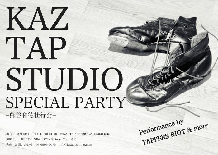 KAZ TAP STUDIO SPECIAL PARTY−09/29(sat)_f0137346_2145585.jpg