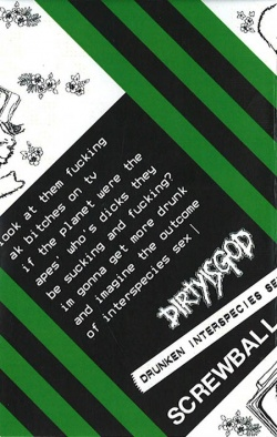 DIRTY IS GOD, SCREWBALL / split (tape) Evilfly 入荷!!!_d0246877_2553283.jpg