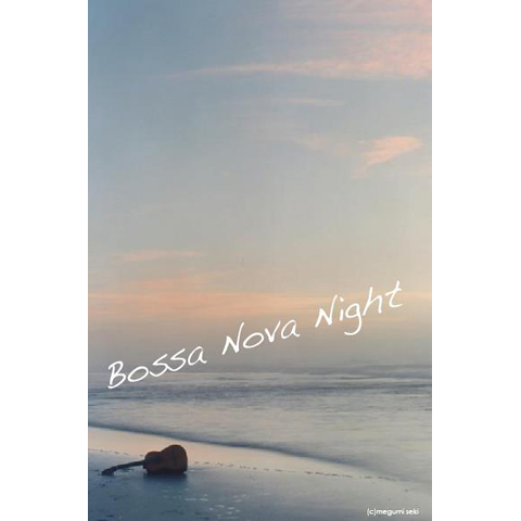 Bossa Nova Night_e0131432_9144913.jpg