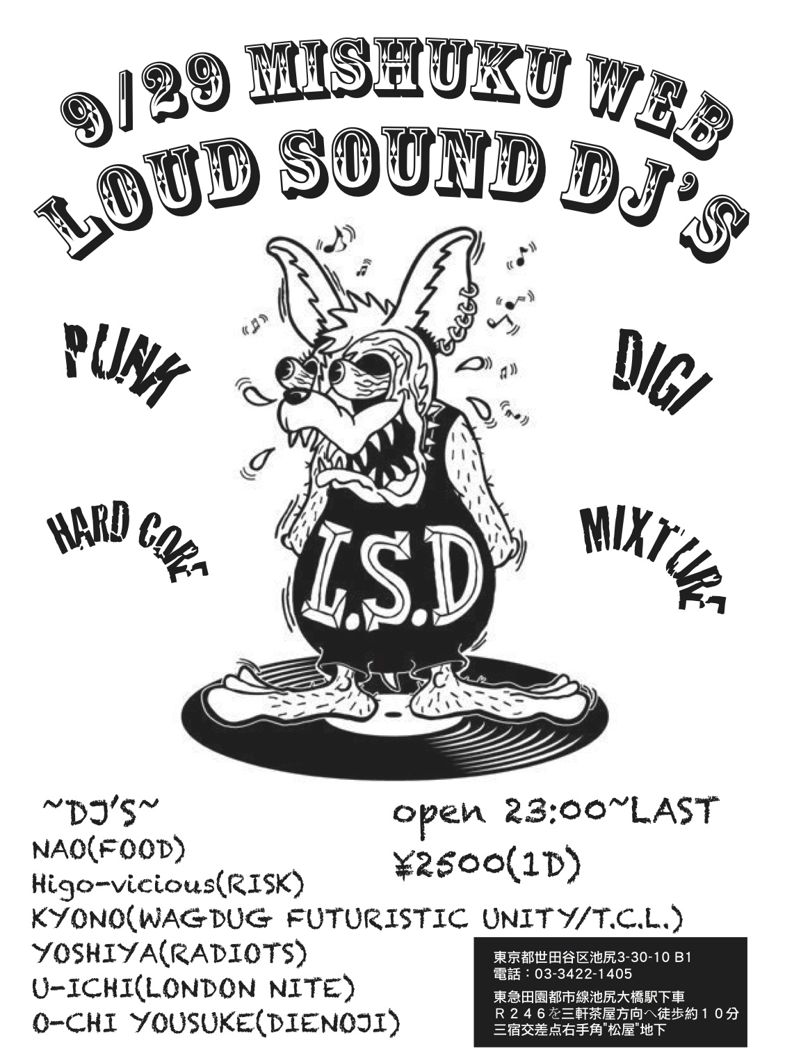 9月29日(土) 「L.S.D.」-Loud Sound Dj\'s-_a0097901_1665120.jpg