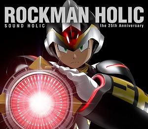 ファン待望の『ロックマン』と『SOUND HOLIC』の夢のコラボレーション!!!_e0025035_18102715.jpg
