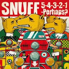SNUFFの10年振りの新譜5-4-3-2-1...Perhaps?_d0134311_11531083.png
