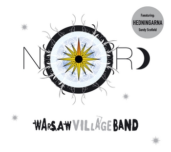 """せかいの街角音楽物語〜【裸のイザベラ】・・・\""""NORD\""""  Warsaw Village Band→_b0032617_13352152.jpg"""