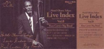2012-12-13 ロン・カーター@ホテル・オークラ「Live Index」 _e0021965_859444.jpg