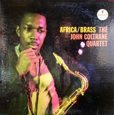 JOHN COLTRANE AFRICA/BRASS (impulse A-6)_d0102724_1616743.jpg